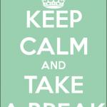 A Break…